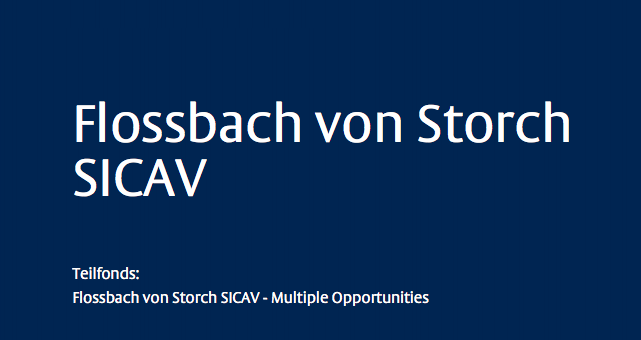 Fondsportrait: Flossbach von Storch Multiple Opportunities (LU0323578657)