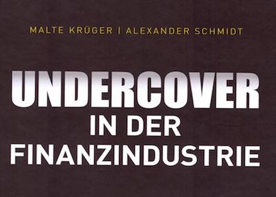 Buchrezension: Undercover in der Finanzindustrie