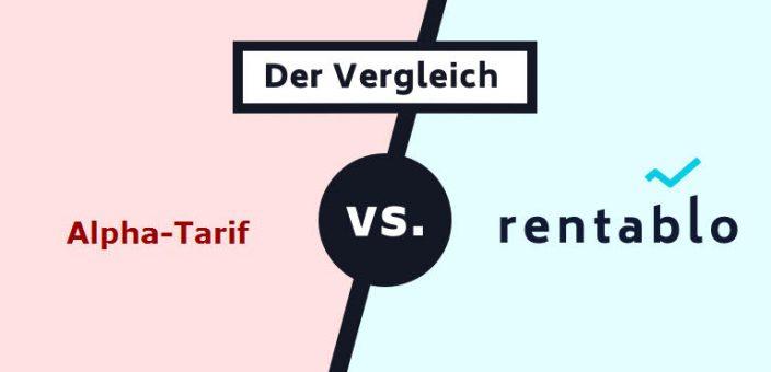 Alpha-Tarif im Vergleich mit Rentablo (Stand: 17.02.2020)